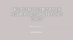 You Cant Trust People Quotes