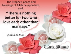 ... some beautiful Muslim Marriage quotes showing the beauty of Marriage