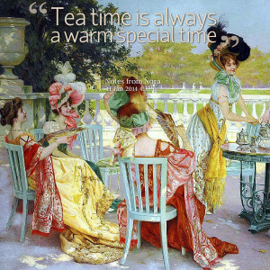 Tea Time Quotes