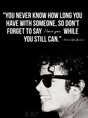 inspiring, love, michael jackson, quotes, rip, we love you, we miss ...