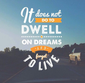 Don't dwell on the past quote