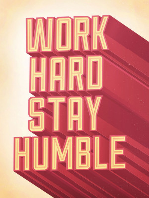 Work Hard Stay Humble - Print