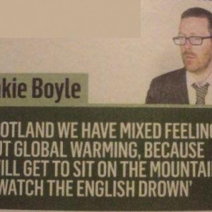 ... Pretty Cool With This Global Warming Thing In Quote By Frankie Boyle
