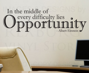 Wall-Sticker-Decal-Quote-Vinyl-In-Difficulty-is-Opportunity-Albert ...