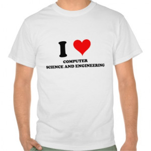 Love Computer Science And Engineering T Shirts