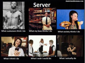Server Life Funny What People Think I Do