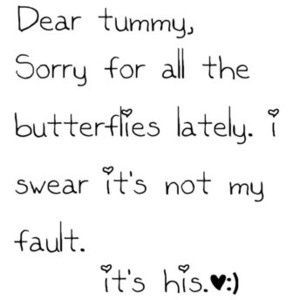 butterflies #in #stomach