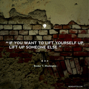 Life Inspirational Quotes If you want to lift yourself up lift up ...