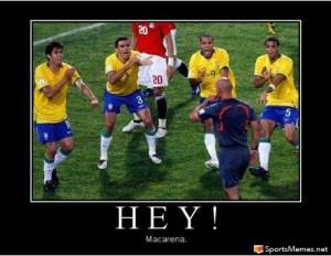SportsMemes.net > Soccer Memes > HEYYY MACARENA!