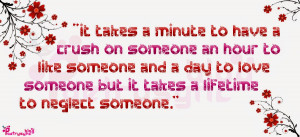 It takes a minute to have a crush on someone an hour to like someone ...