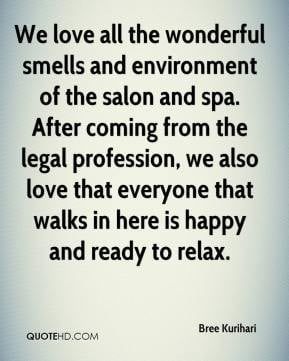 ... of the salon and spa after coming from the legal profession we