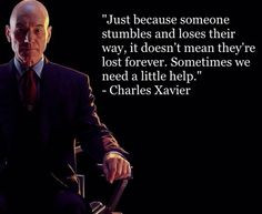 just love this quote! It's my favorite quote from X-Men: Days of ...