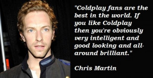 Chris martin famous quotes 1