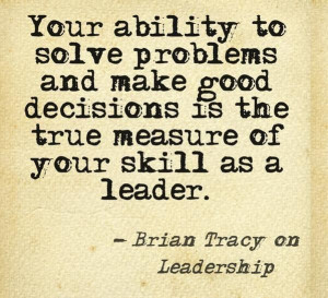 Good decisions = effective leadership