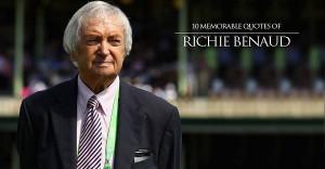 10 Memorable Quotes of Richie Benaud