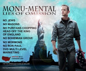 Monu-Mental Lies of Omission by Kirk Cameron