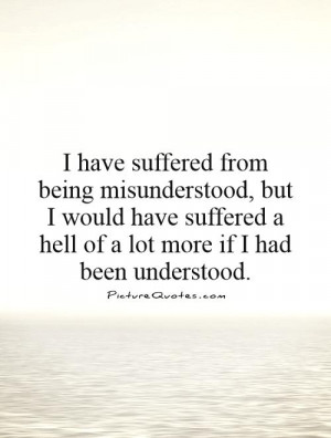 Being Misunderstood Quotes