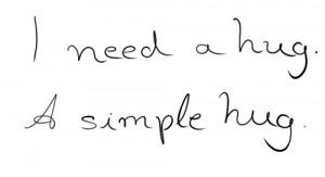Need A Hug A Simple Hug