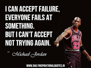 ... something. but i can't accept not trying again ~ Inspirational Quote