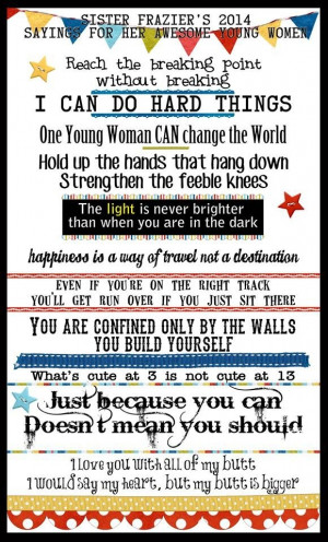 LDS YW, YW, Young Women, LDS quotes by Care-free-garden