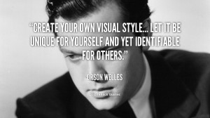 Create your own visual style... let it be unique for yourself and yet ...