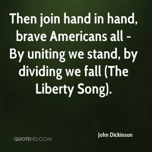 Then join hand in hand, brave Americans all - By uniting we stand, by ...