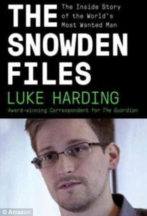 CREEPY EXPERIENCE OF 'THE SNOWDEN FILE' AUTHOR LUKE HARDING WHILE ...