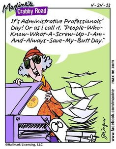 Its Administrative Professionals Day! Or as I call it, People-Who-Know ...