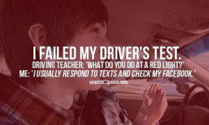 failed my drivers test driving quote