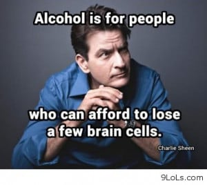 alcohol-is-for-people-who-can-afford-to-lose-a-few-brain-cells-alcohol ...