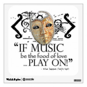 The Food Love Play William Shakespeare Twelfth Night Quote