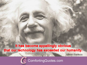 Albert Einstein Quote About Technology and Humanity