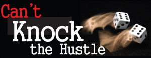 Hustle Money Quotes Has to get the money while he