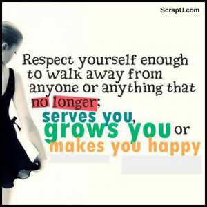 respect yourself enough quotes respect yourself enough quotes respect ...