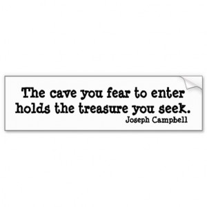 Cave Joseph Campbell Inspirational Quote Car Bumper Sticker