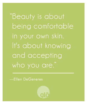 Ellen DeGeneres Quote Beauty