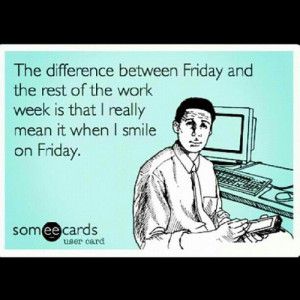 Tgif Funny Quotes Sarcasm quotes & sayings