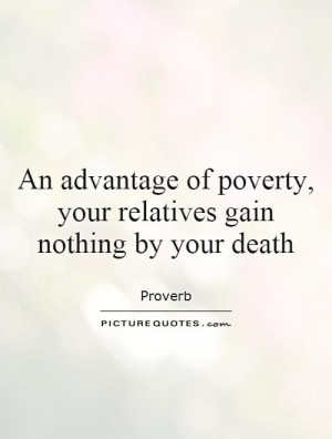 Poverty Quotes Proverb Quotes Relatives Quotes