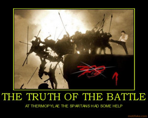 the-truth-of-the-battle-battle-300-spartan-demotivational-poster ...