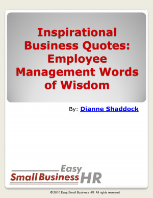 Inspirational Business Quotes: Employee Management Words of Wisdom
