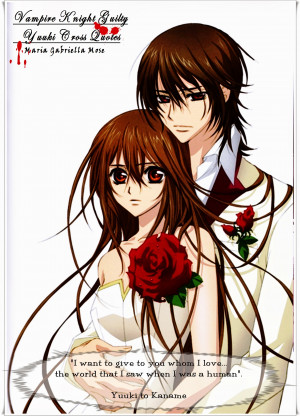Vampire Knight Quotes Yuuki+to+kaname_quotes_by_ ...