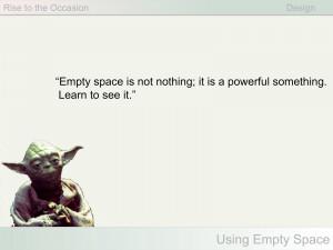 The Wisdom of Yoda?