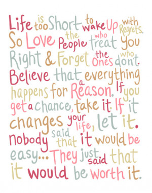 Life Is Too short to Wake Up With Regrets ~ Life Quote