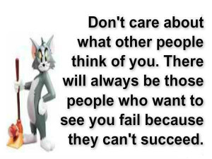 Don't care about what other people think of you