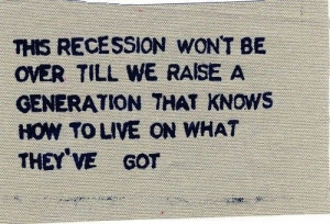 This recession won't be over till we raise a generation that knows how ...