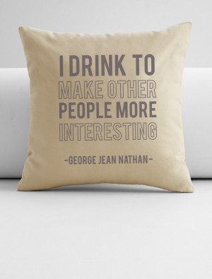 George Jean Nathan quote throw pillow