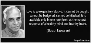 More Eknath Easwaran Quotes