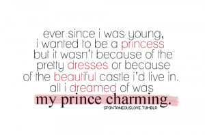 My Prince Charming Quotes Tumblr My prince charming