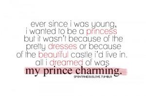 My Prince Charming Quotes Tumblr My prince charming