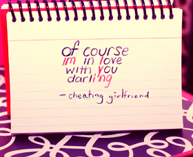 Cheating Girlfriend Quotes & Sayings